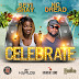 DANCEHALL MUSIC!!! NC DREAD & SEYI SHAY - CELEBRATE - (audio) @NCDread @iamseyishay