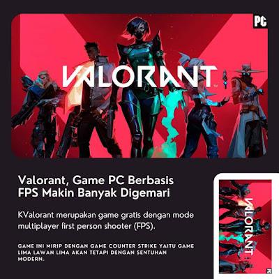 Valorant, Game PC Berbasis FPS Makin Banyak Digemari
