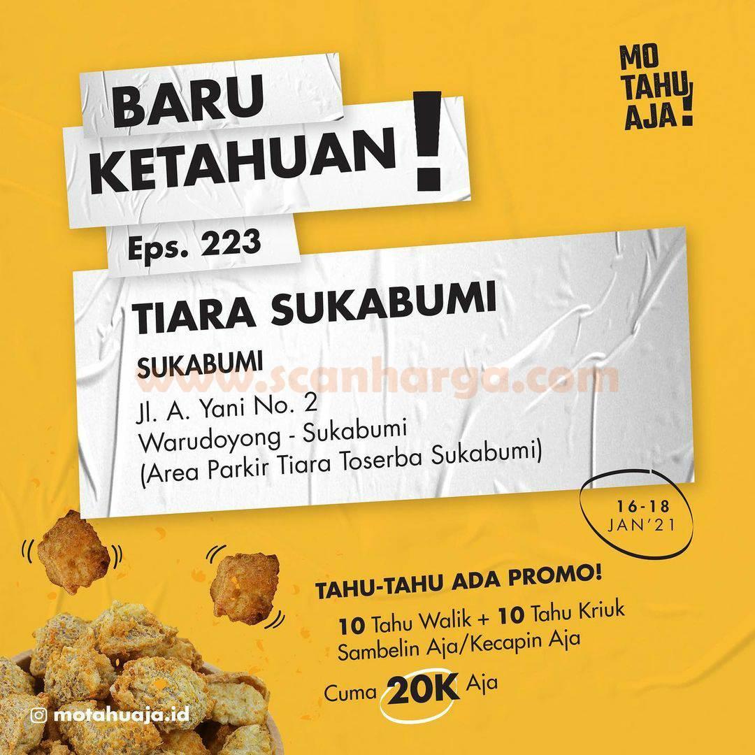 Mo Tahu Aja Tiara Sukabumi Opening Promo Paket 20 Tahu cuma Rp 20.000