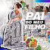 Abiude - Pai do Meu Filho (2020) [Download]