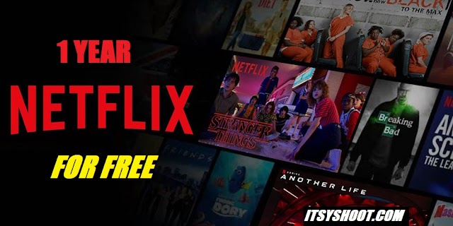 Get 1 Year of Netflix for Free.