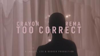VIDEO: Crayon – Too Correct ft. Rema