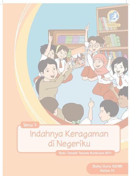 Buku Guru Kelas 4 Tema 7 Revisi 2017 Kurikulum 2013