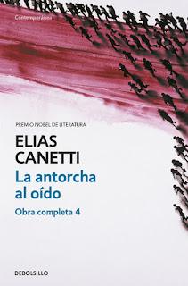 La antorcha al oído Elias Canetti