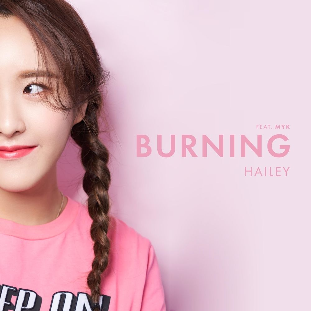 Hailey – BURNING (feat. MYK) – Single