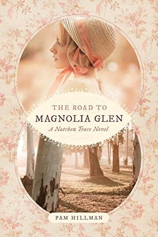 #GIVEAWAY The Road to Magnolia Glen by Pam Hillman at Heidi Reads... (ends 8/30/18)