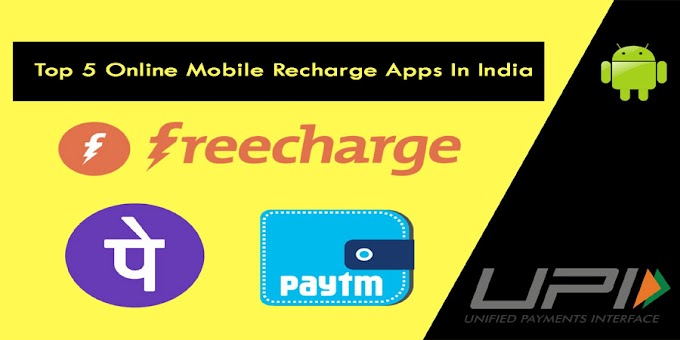 Top 5 Online Mobile Recharge Apps in India