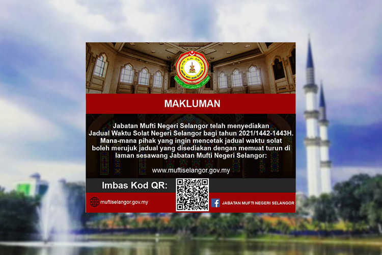 Takwim Solat Bagi Seluruh Negeri Selangor Untuk Tahun 2021