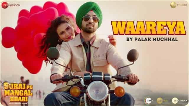 वारेया Waareya Lyrics In Hindi - Suraj Pe Mangal Bhari