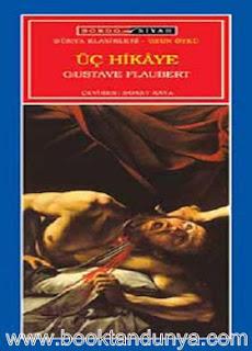 Gustave Flaubert - Üç Hikaye