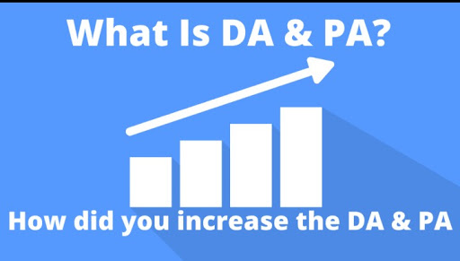 What Is DA / PA - Domain / Page Authority? How To Increase It?