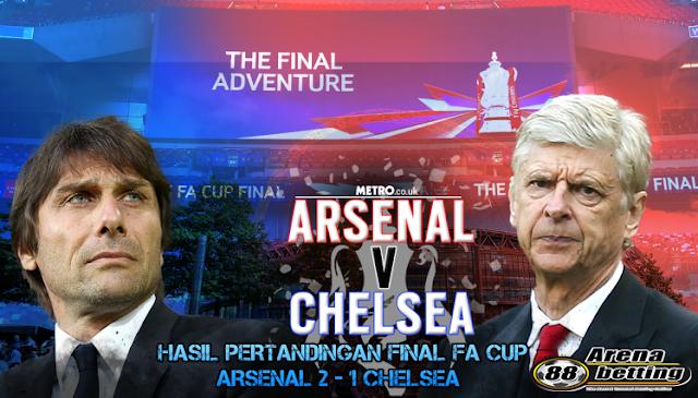 HASIL PERTANDINGAN FINAL FA CUP ARSENAL VS CHELSEA 2-1