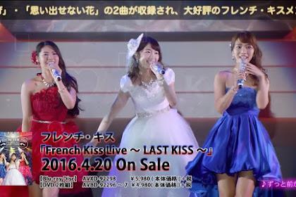 [BDRip] French Kiss Live ~LAST KISS~ (2016.04.20)