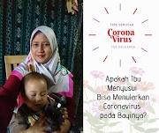 Apakah Ibu Menyusui Bisa Menularkan Coronavirus pada Bayinya?