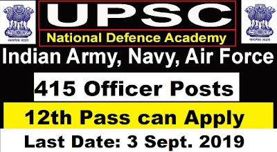 UPSC NDA -II(2) Exam 2019 for 415 Officer Posts - National Defence