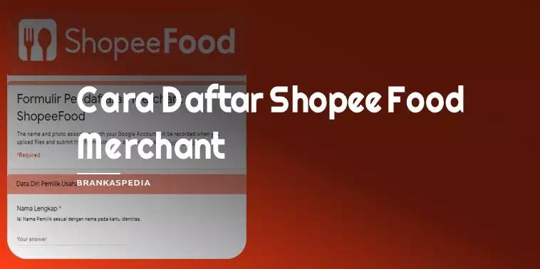 Cara Daftar Shopee Food (Merchant)