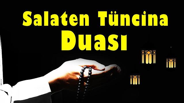 Salaten Tüncina (Salatı Münciye) Duası ve fazileti