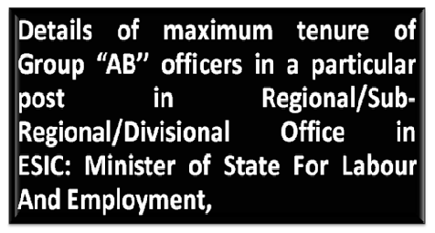 maximum-tenure-of-group-ab-officers-paramnews-in-esic