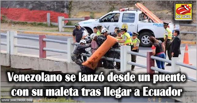 Venezolano refugiado se suicidó lanzándose de un puente en Ecuador - No aguantó más!