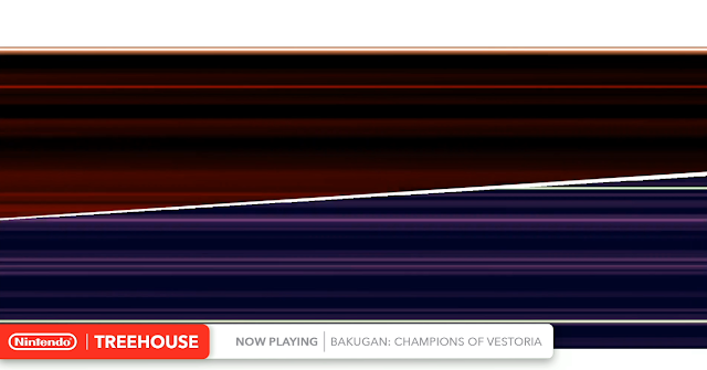 Nintendo Treehouse Lvie July 2020 Bakugan Champions of Vestoria Vestroia WayForward