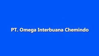 Lowongan Kerja PT Omega Interbuana Chemindo