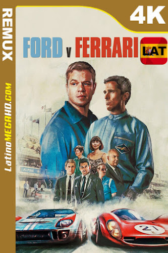 Ford v Ferrari (2019) Latino HDR Ultra HD BDREMUX 2160P ()