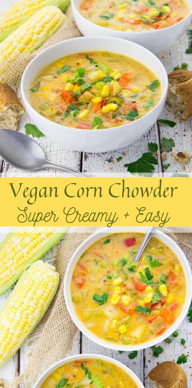 VEGAN CORN CHOWDER #vegan #dinner #lunch #healthy #corn