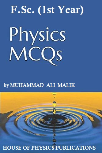 House of Physics: 10th class physics notes in english