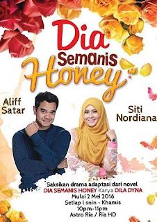 Tonton Dia Semanis Honey [2016] Full Episod : Episod 1 - Episod 16 [Episod Akhir]