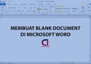 Cara Membuat Dokumen Baru (Blank Document) di Microsoft Word