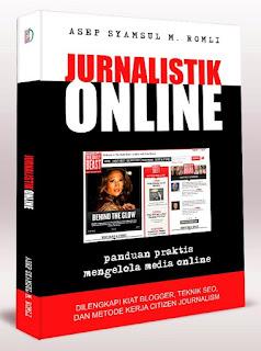 Jurnalistik Online Panduan Praktis Mengelola Media Online