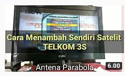 Cara Menambah Satelit Telkom 3S