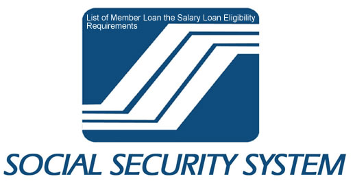 List of Member Loan the Salary Loan Eligibility Requirements