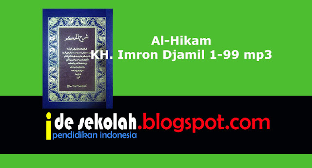 Download Al-Hikam KH. Imron Djamil 1-99 mp3