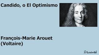 Candido, o El OptimismoFrançois-Marie Arouet (Voltaire)