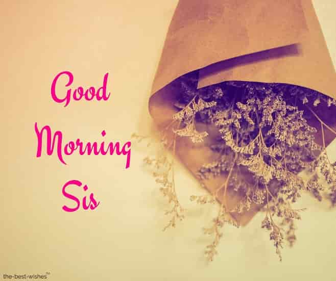 good morning sis pics