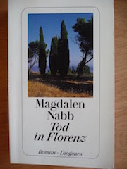 http://www.diogenes.ch/leser/titel/magdalen-nabb/tod-in-florenz-9783257225501.html