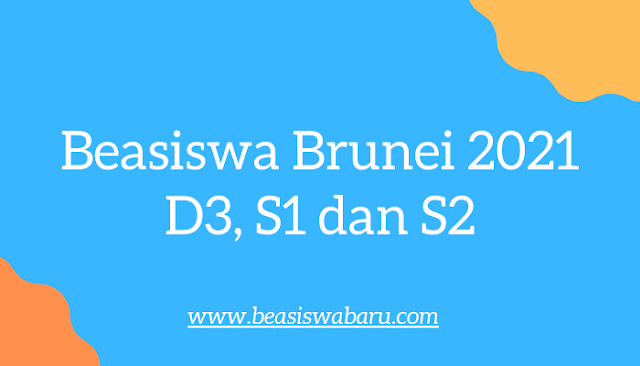 Beasiswa Brunei 2021 - 2022