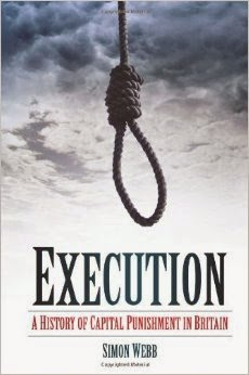 Cover of Execution: A History of Capital Punishment in Britain by Simon Webb.