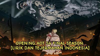 Opening AOT S4 Lyrik dan Tejermahan Indonesia