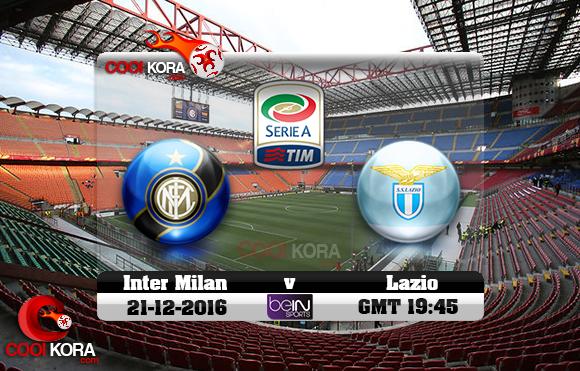مشاهدة مباراة إنتر ميلان ولاتسيو اليوم 21-12-2016 في الدوري الإيطالي