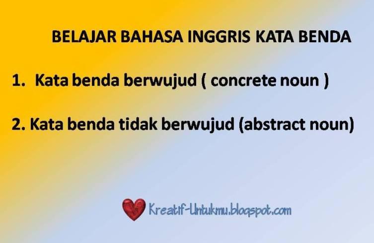 Information For You BELAJAR BAHASA INGGRIS KATA BENDA