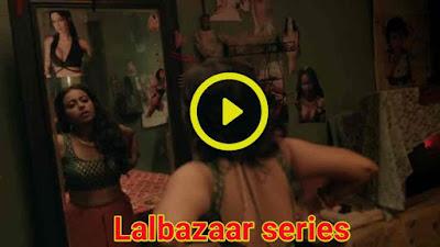 Lalbazaarweb series download