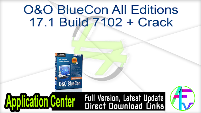O&O BlueCon All Editions 17.1 Build 7102 + Crack