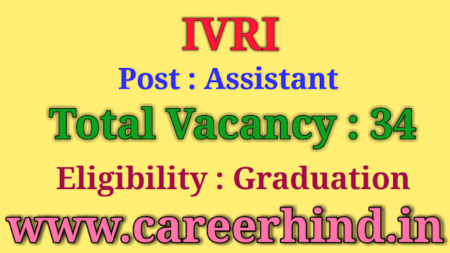 IVRI Assistant govt job recruitment 2019