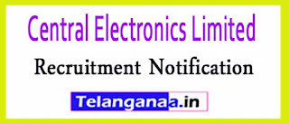 Central Electronics Limited CEL Recruitment Notification 2017