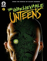 The Unbelievable Unteens: From the World of Black Hammer