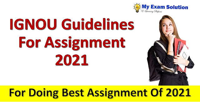 IGNOU Guidelines For Assignment 2021