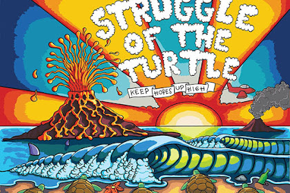 Tentang Album Struggle of the Turtle - Keep Hopes up High