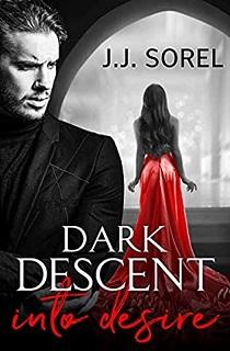 Sinopsis Dark Desire : sinopsis, desire, ♥Atrapada, Libros♥:, Descent, Desire, Sorel